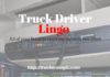 Trucking Lingo And Slang